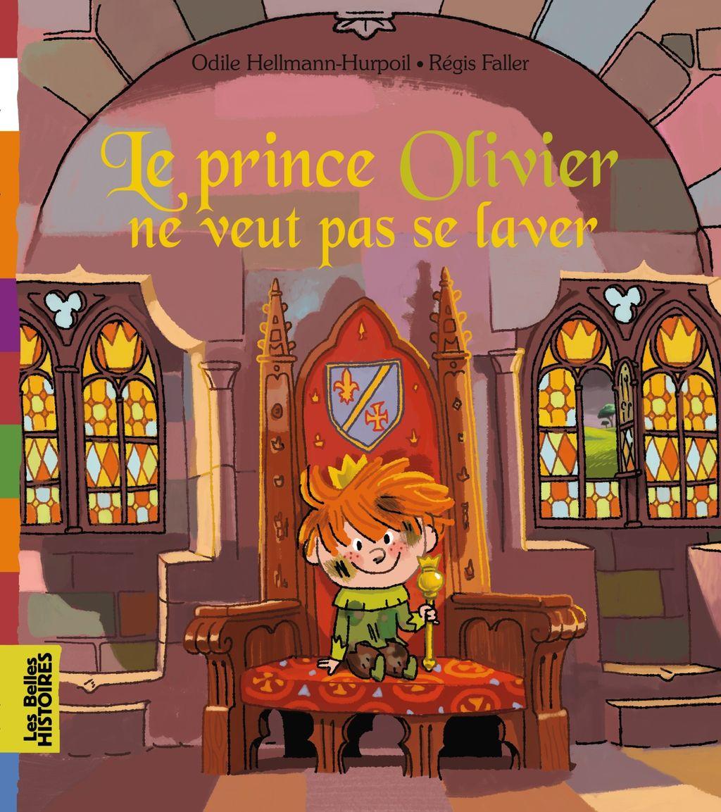«Le prince Olivier ne veut pas se laver» cover