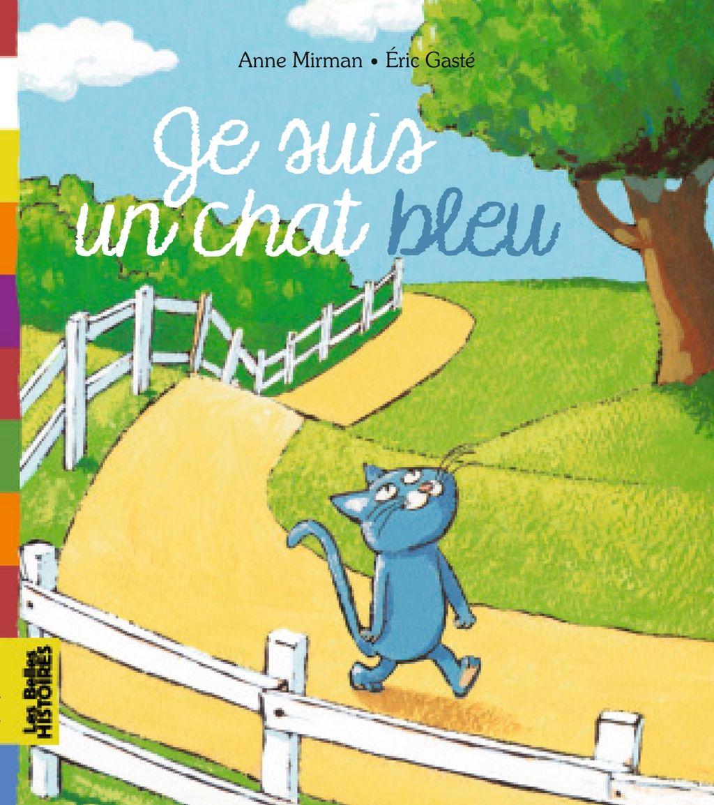 Couverture de «Je suis un chat bleu»