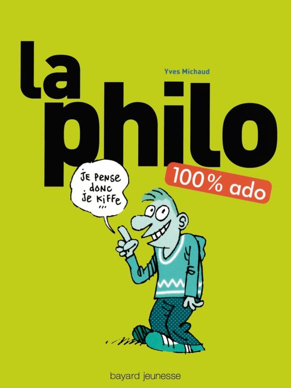 Couverture de «La philo 100 % ado»