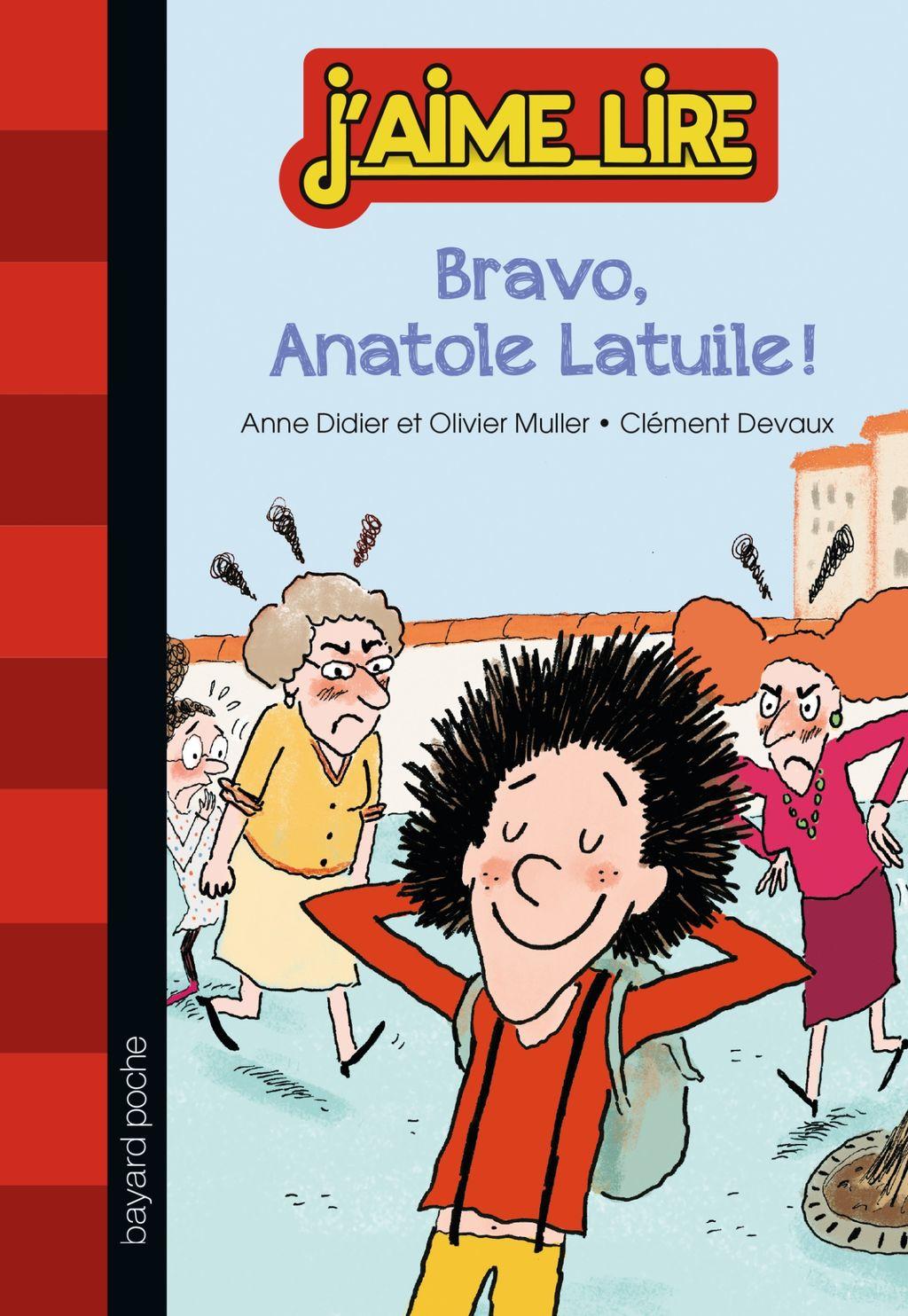 Couverture de «Bravo, Anatole Latuile !»