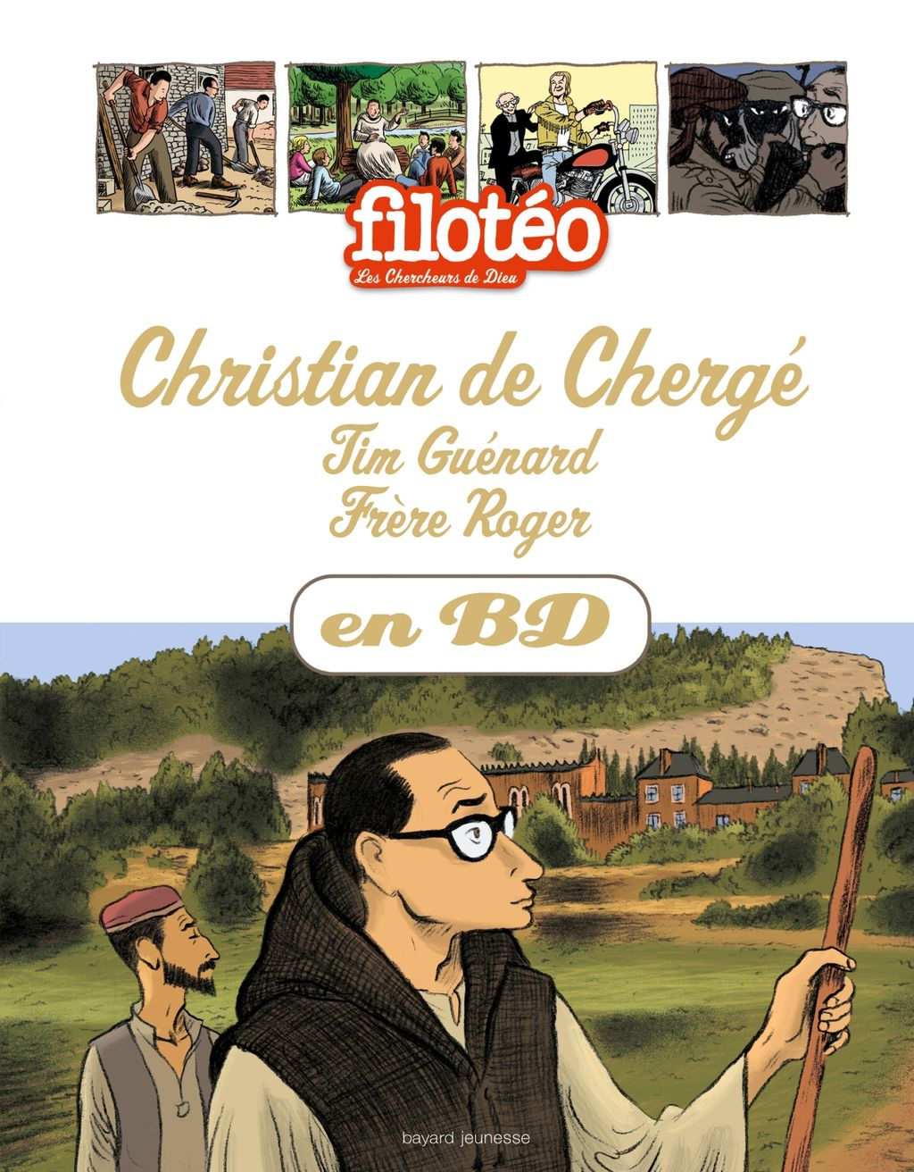 «Christian de Chergé, Tim Guénard, Frère Roger, en BD» cover