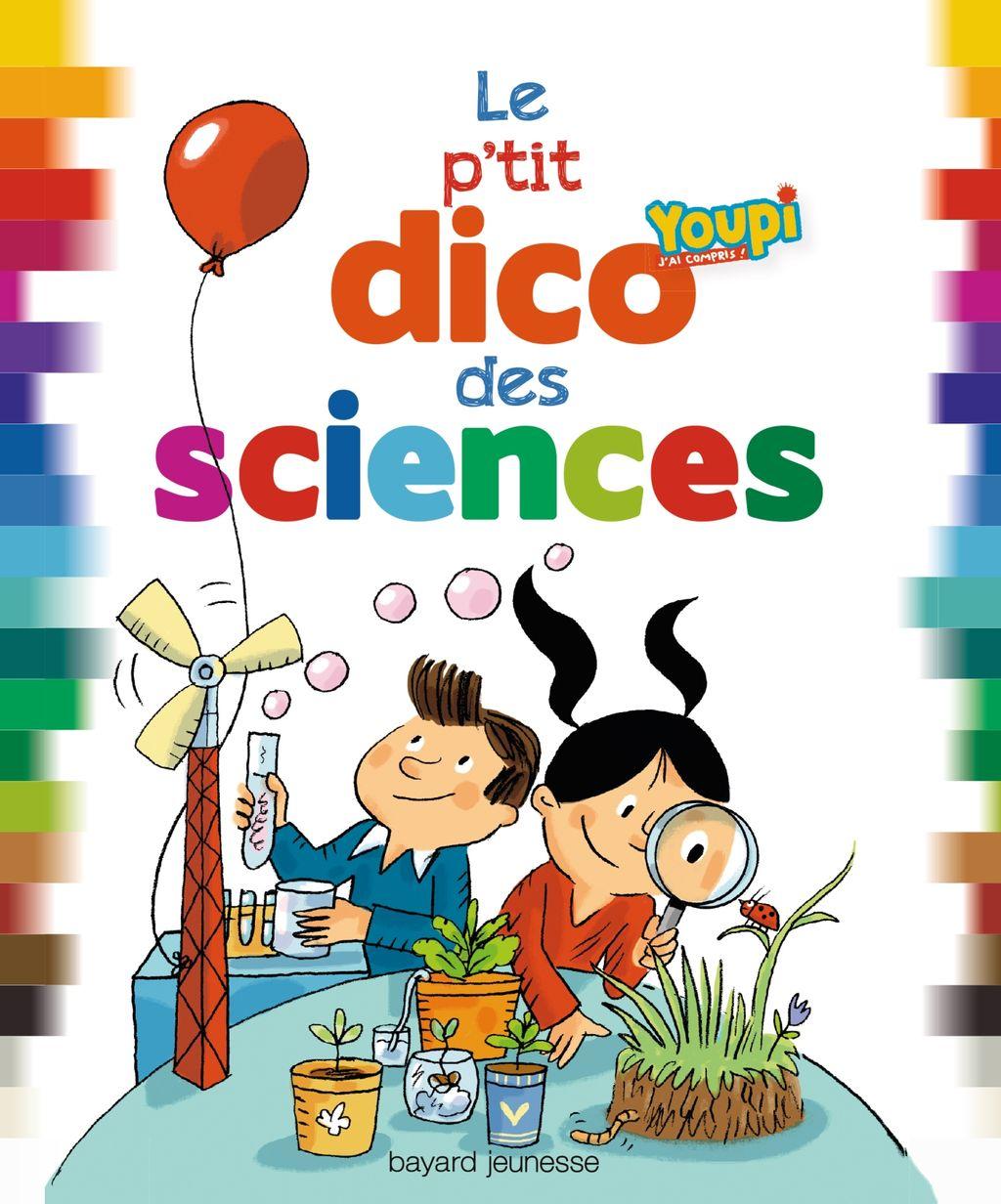 «Le p'tit dico des sciences» cover