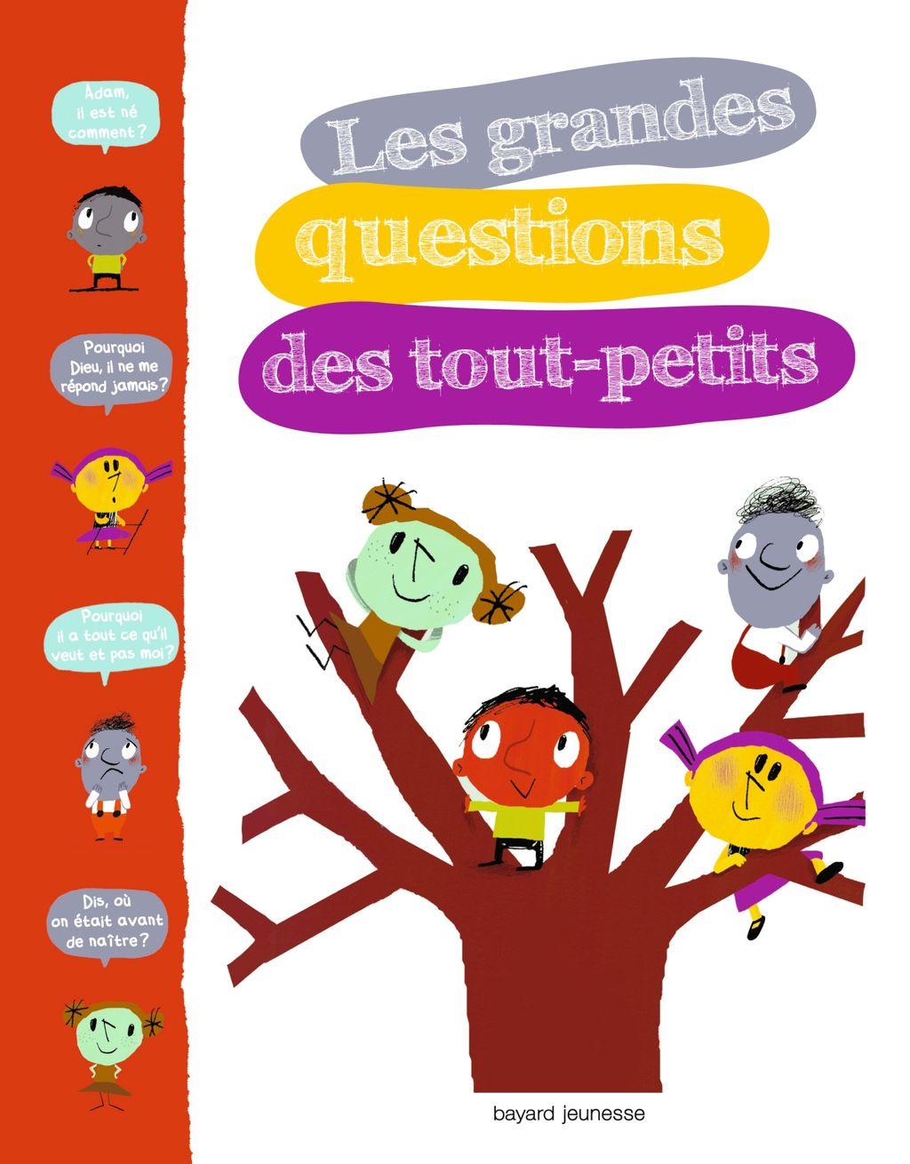 Couverture de «Les grandes questions des tout-petits»