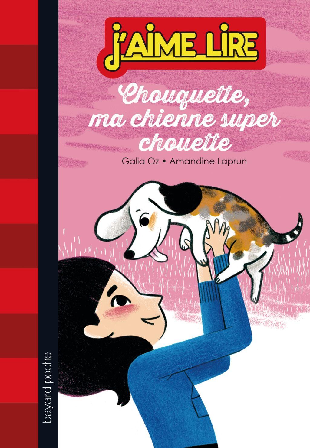 «Chouquette, ma chienne super chouette» cover