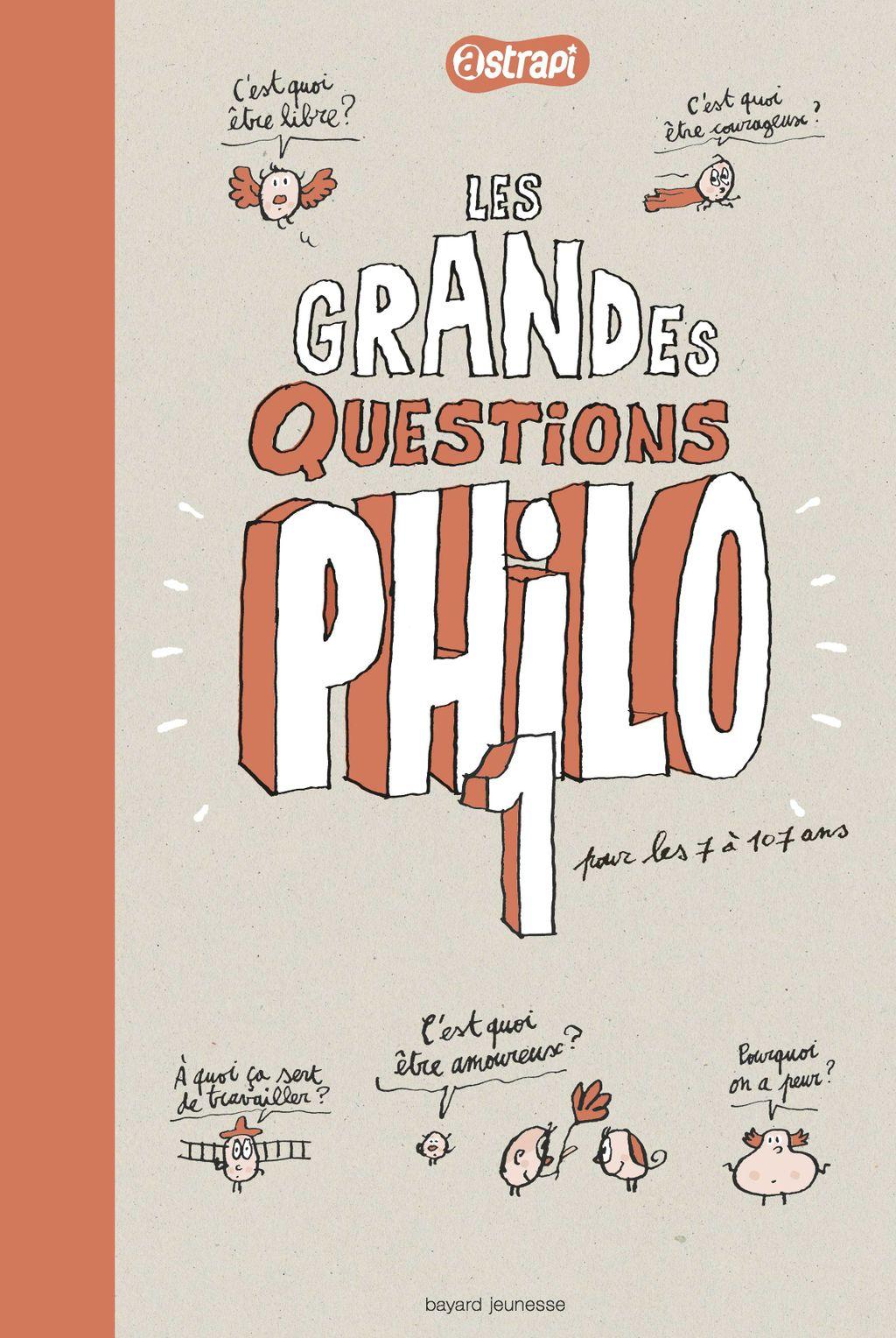 Couverture de «Pense pas bête T.1 – Les grandes questions philo des 7/11 ans»