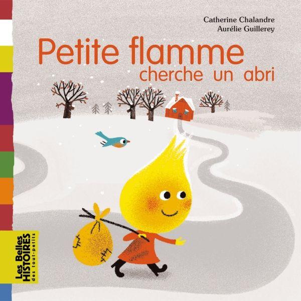 «Petite flamme cherche un abri» cover