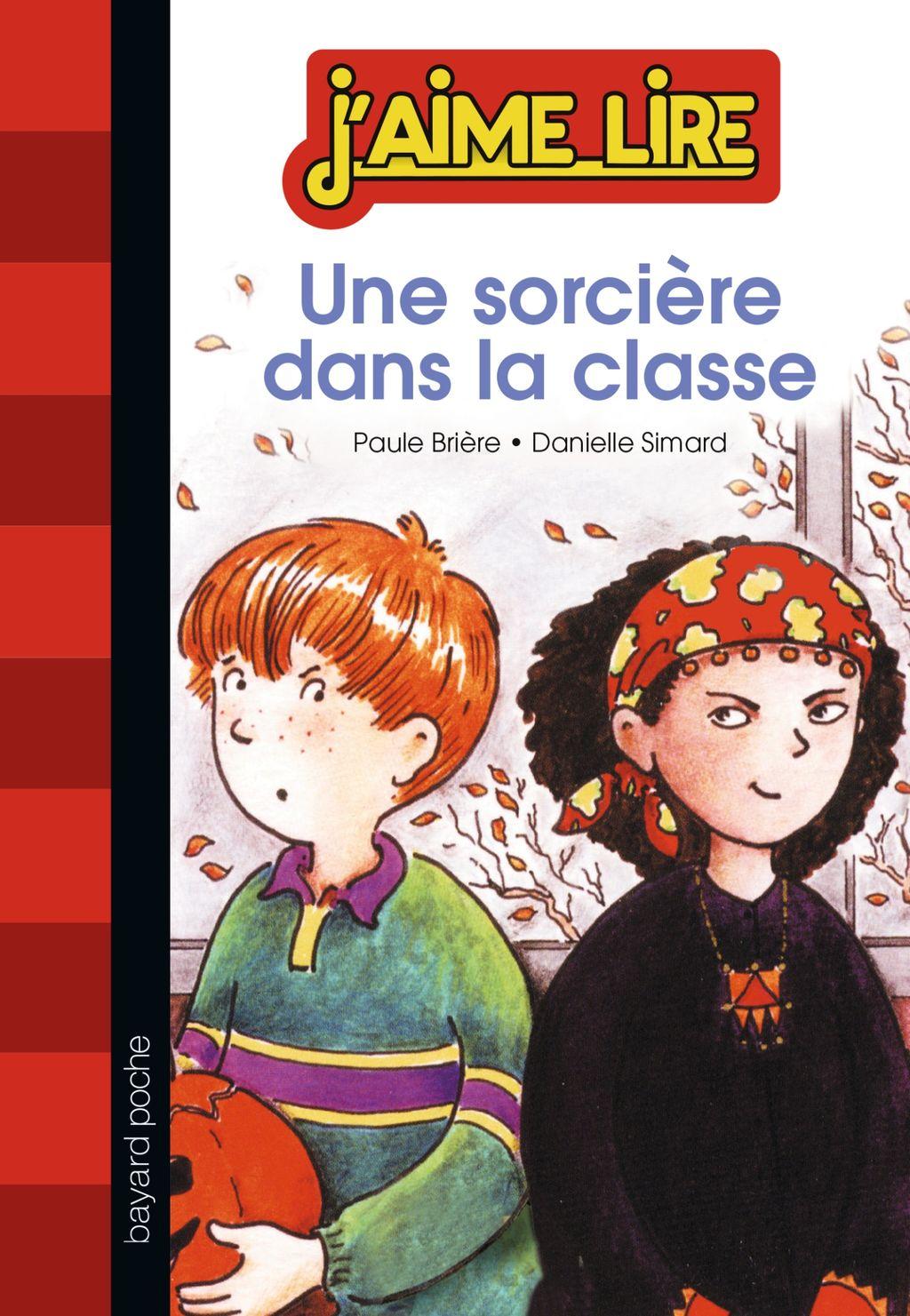 Couverture de «Une sorcière dans la classe»
