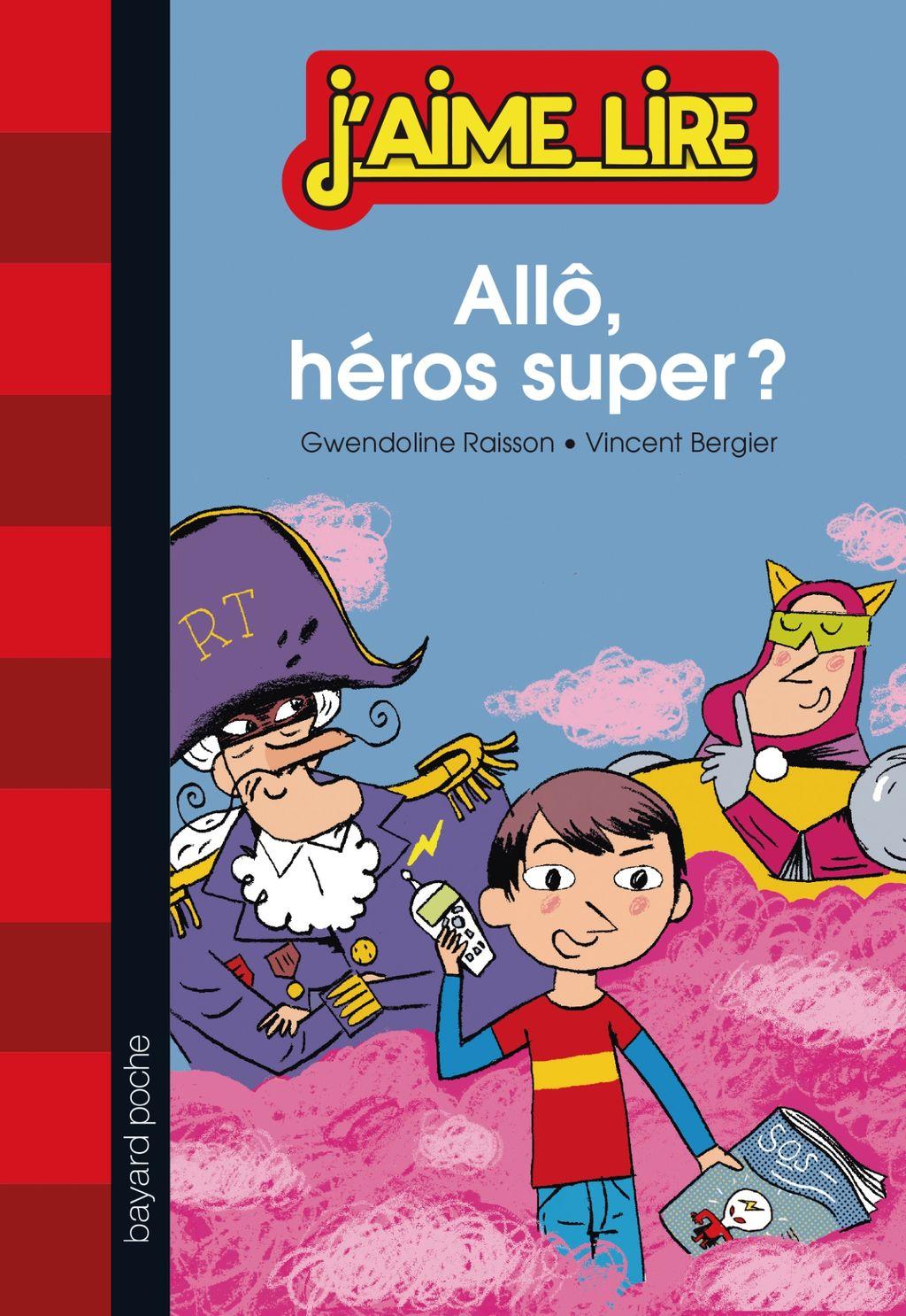 «Allô, héros super ?» cover