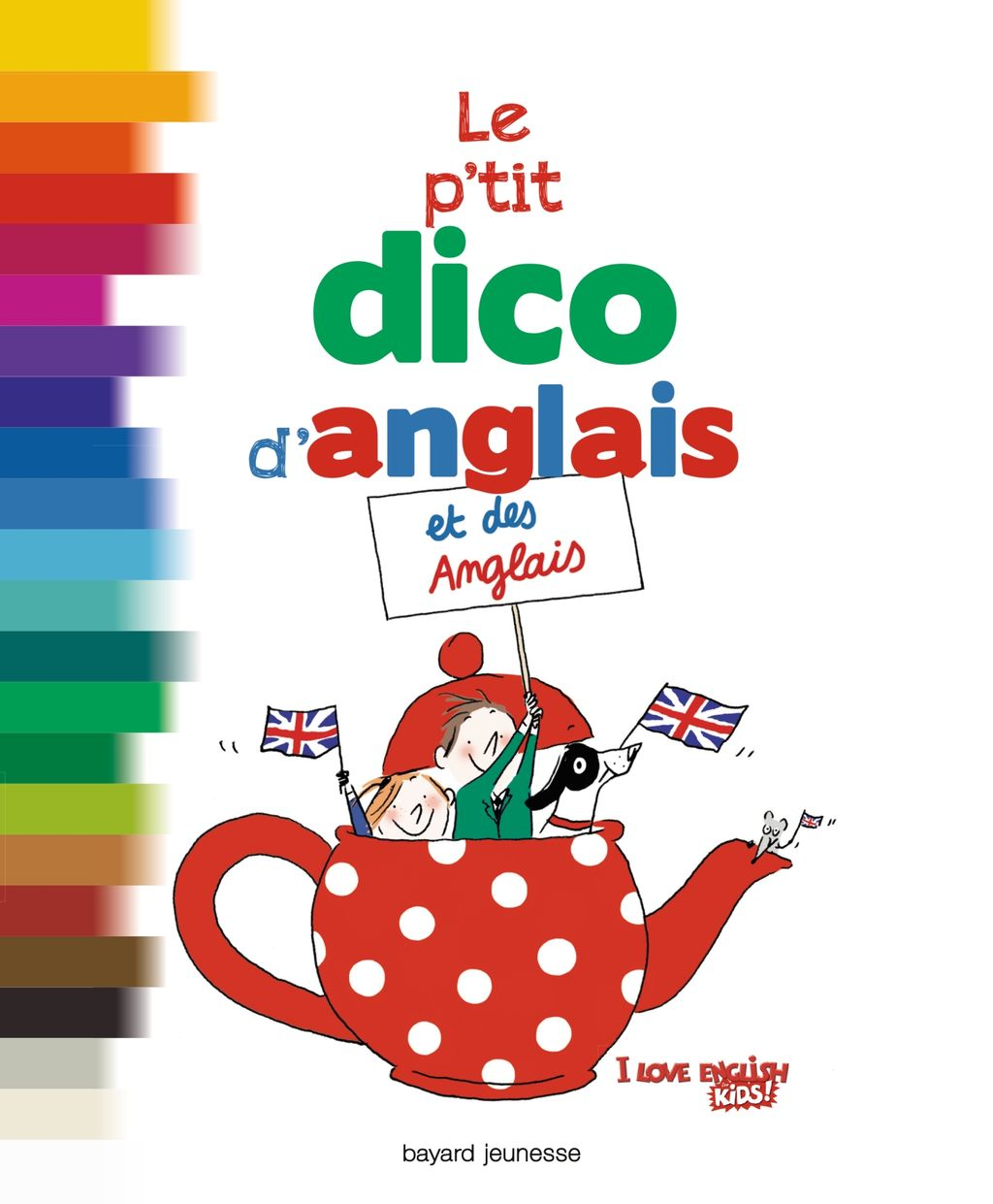 Couverture de «Le petit dico d'anglais et des Anglais»