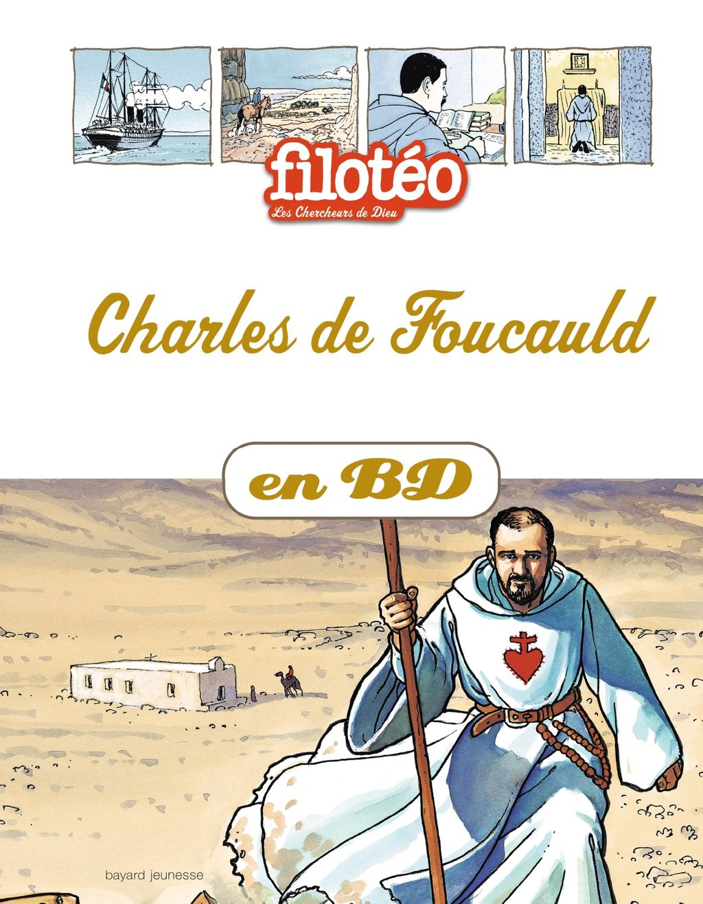 Couverture de «Charles de Foucauld en BD»