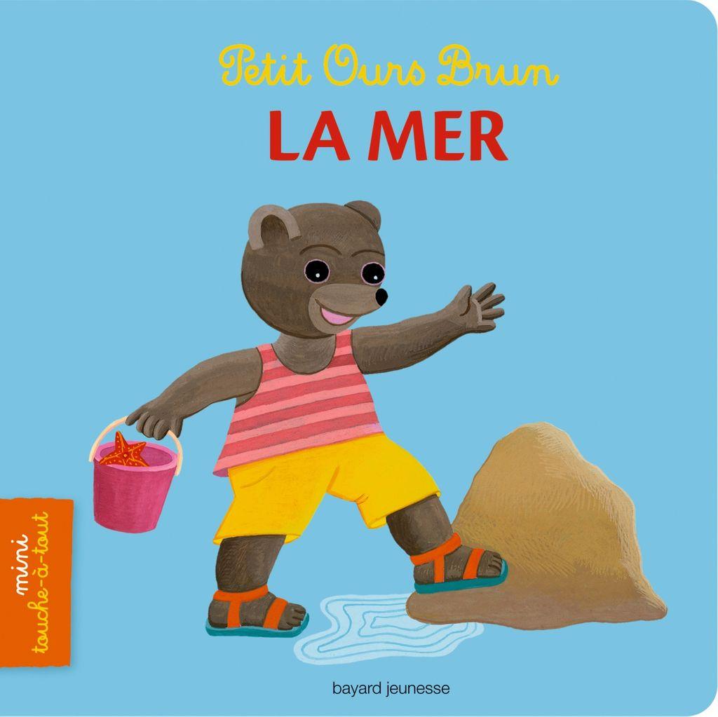 Couverture de «Petit Ours Brun mini touche-à-tout – La mer»