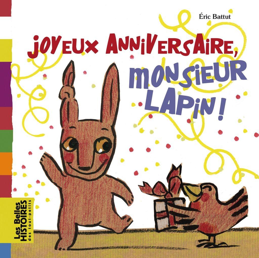 Couverture de «Joyeux anniversaire, Monsieur Lapin !»
