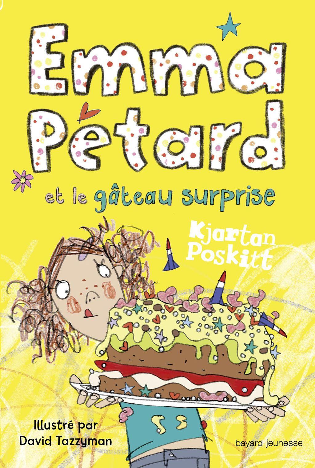 Couverture de «Emma Pétard et le gâteau surprise»