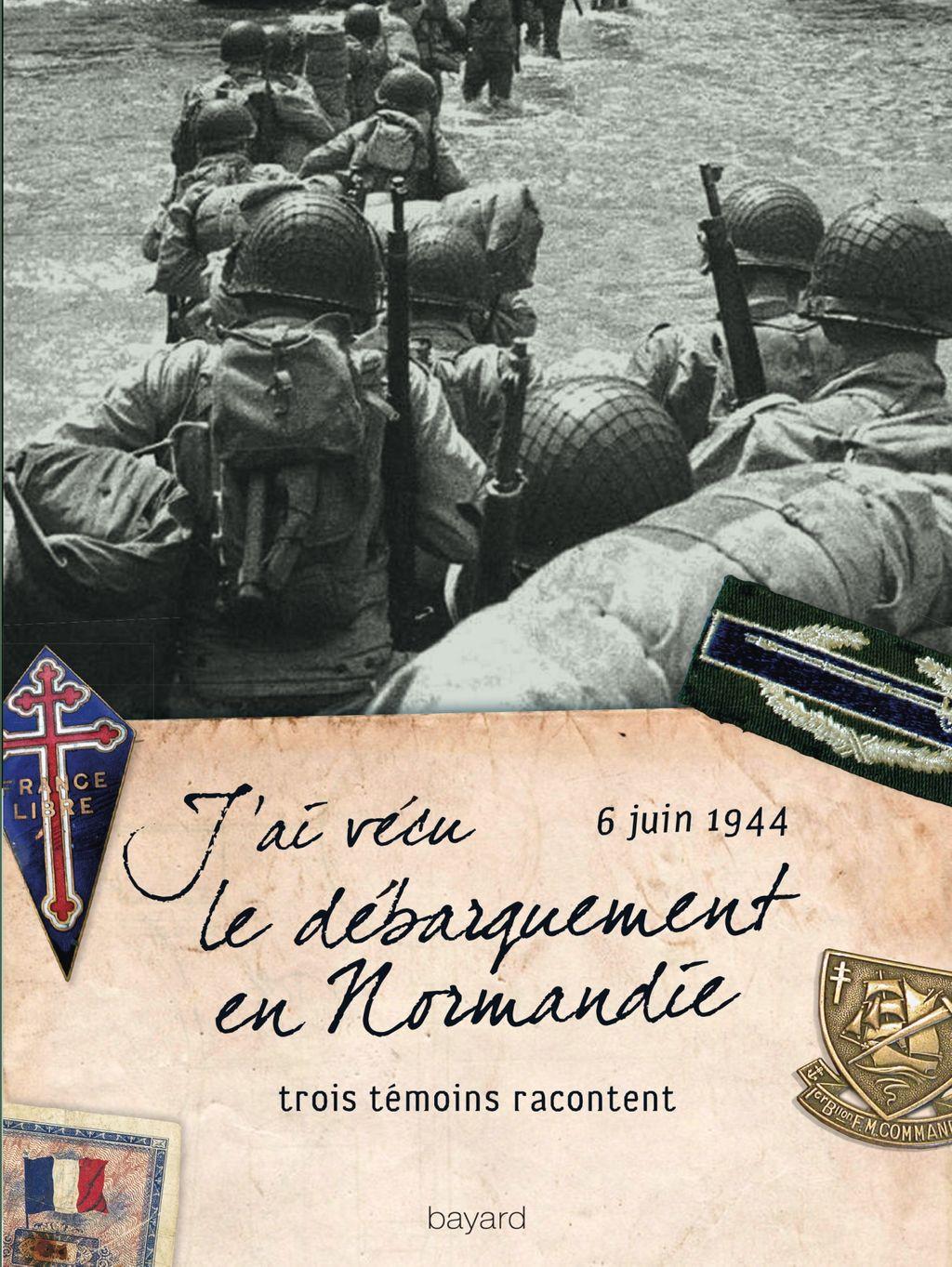 Couverture de «J'ai vécu le débarquement en Normandie»