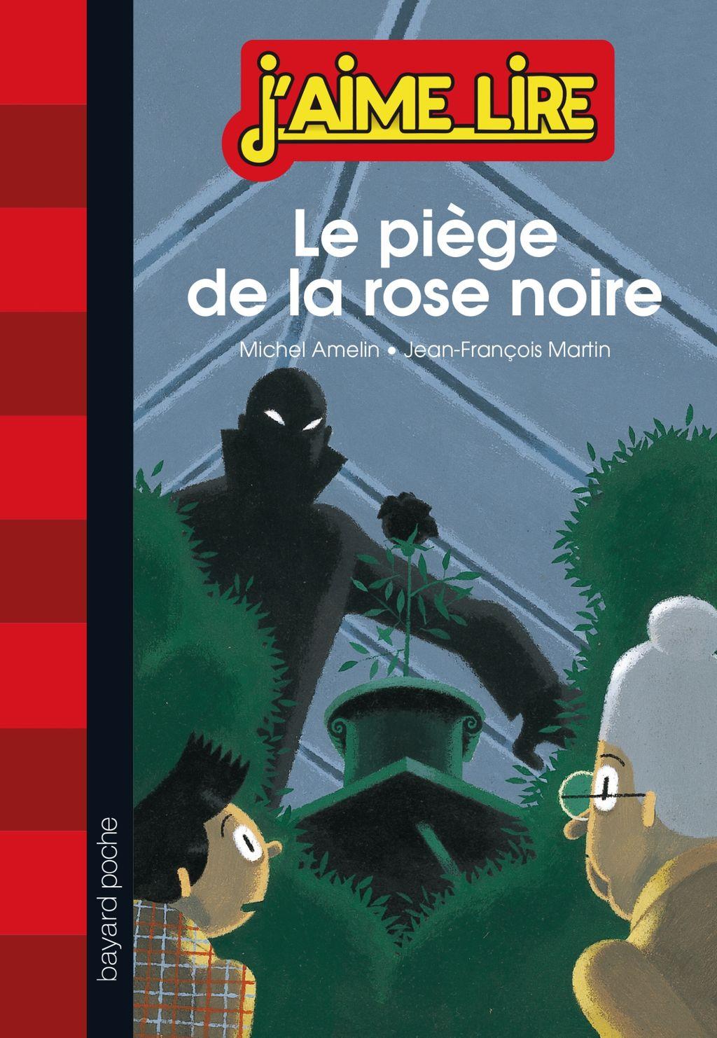 Couverture de «Le piège de la rose noire»