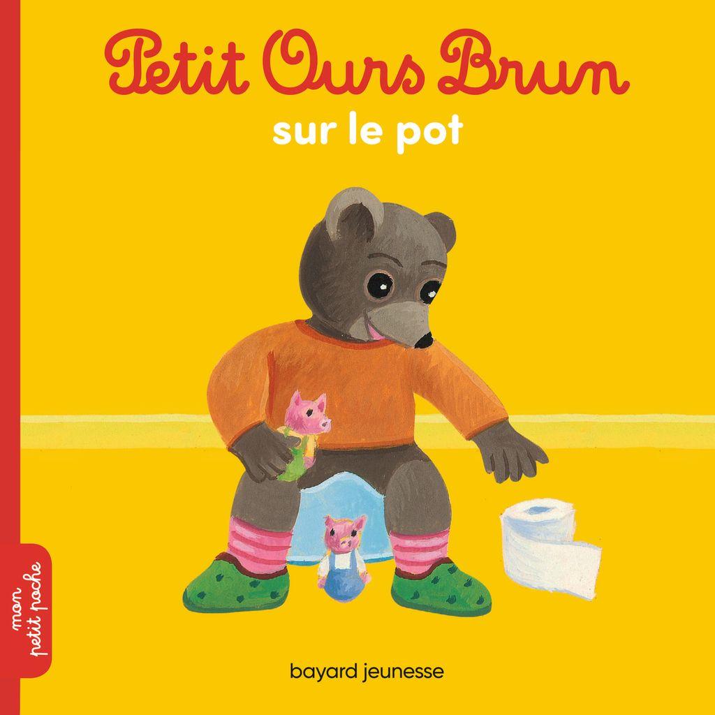 Couverture de «Petit Ours Brun sur le pot»