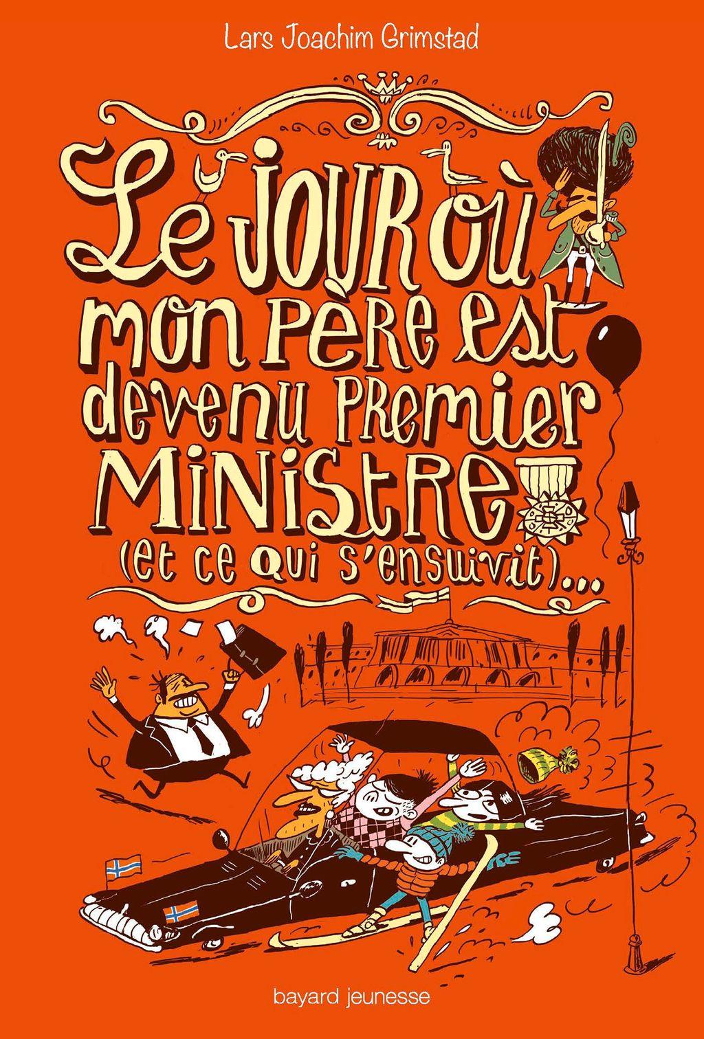 Couverture de «Le jour où mon père est devenu premier ministre (et ce qui s'ensuivit)…»