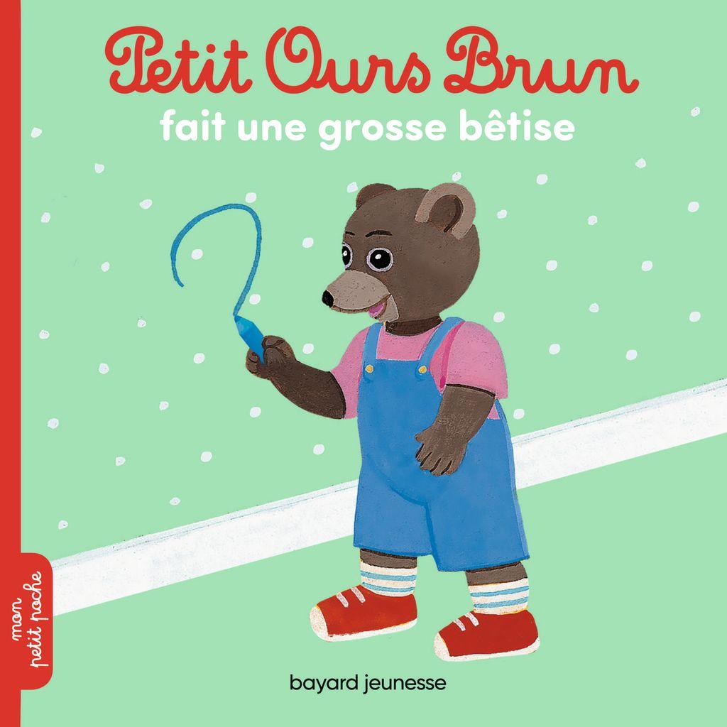 Couverture de «Petit Ours Brun fait une grosse bêtise»
