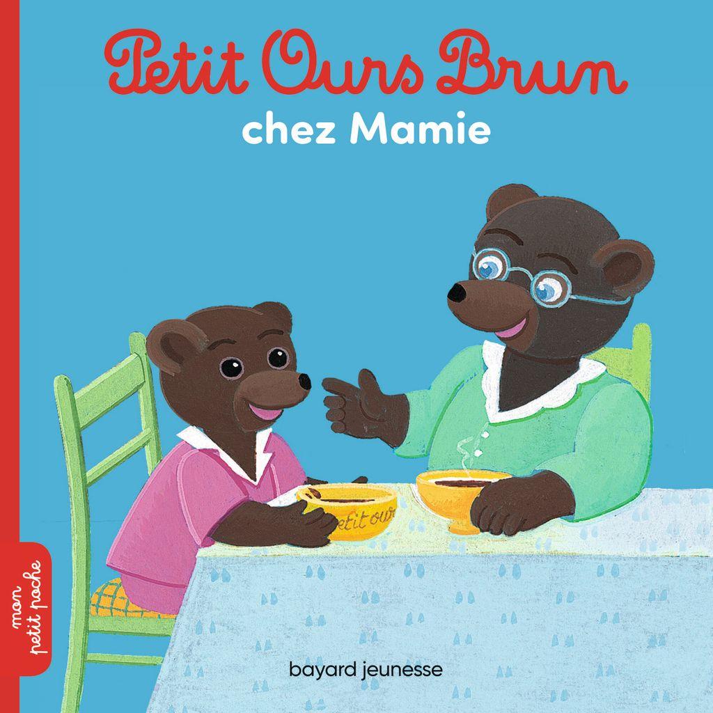 Couverture de «Petit Ours Brun chez Mamie»