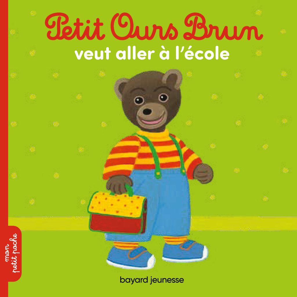 Couverture de «Petit Ours Brun veut aller à l'école»