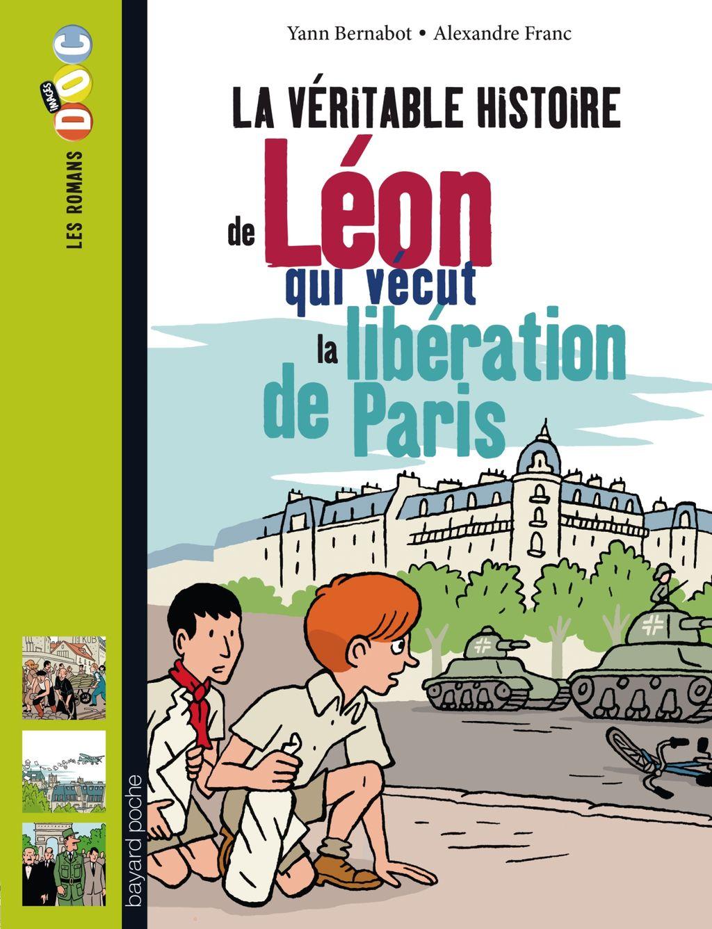 «La véritable histoire de Léon, qui vécut la libération de Paris» cover