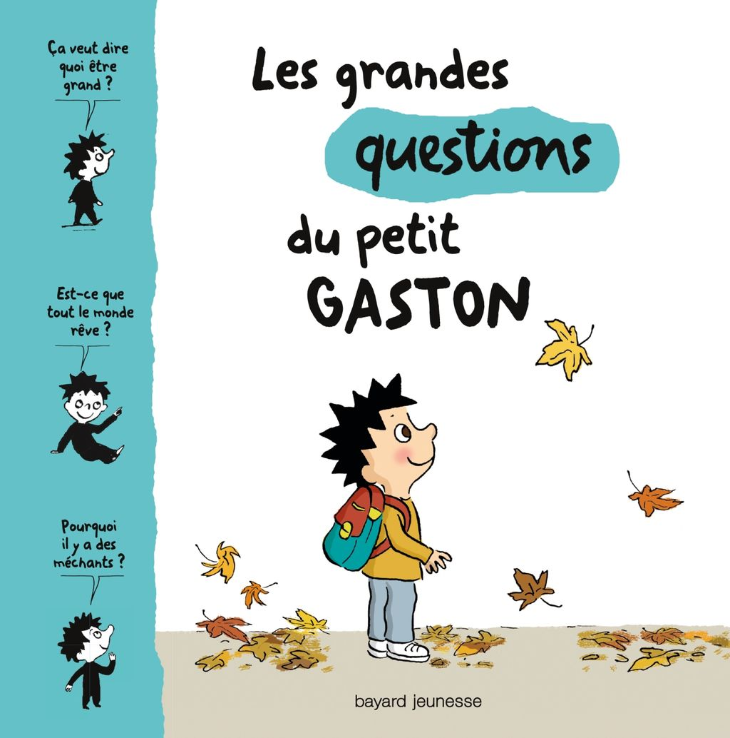 « Les grandes questions du petit Gaston » cover