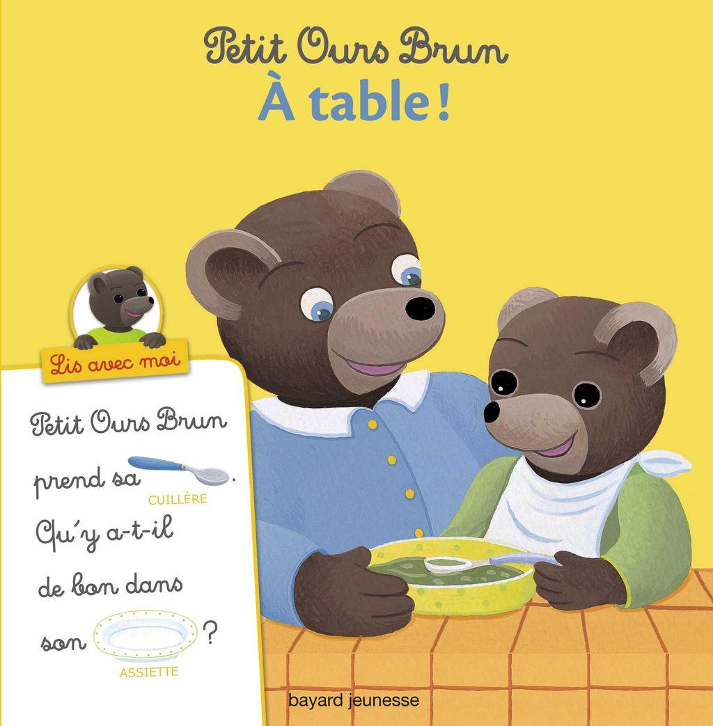 Couverture de «Petit Ours Brun, Lis avec moi – À table !»