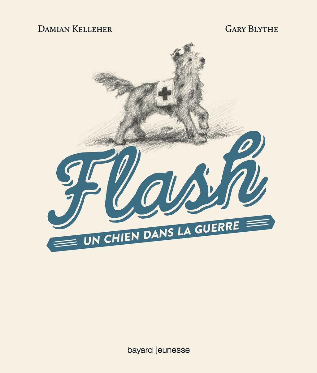 Couverture de «Flash, un chien dans la guerre»