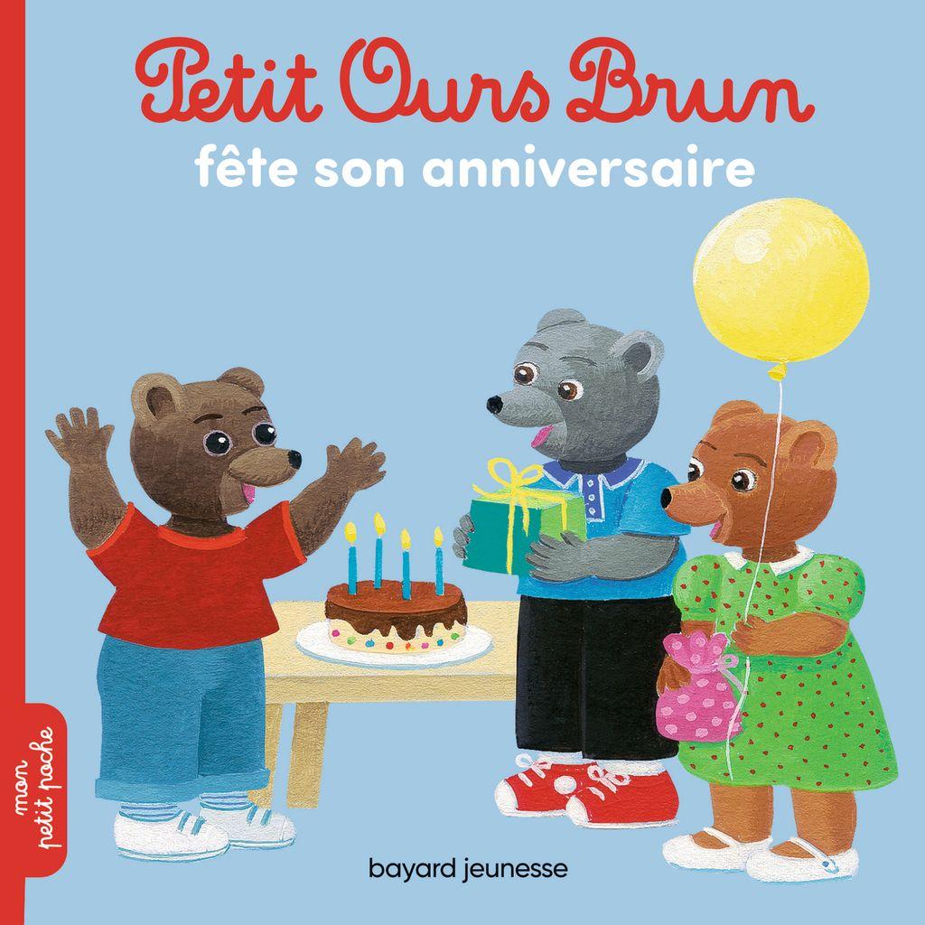 Couverture de «Petit Ours Brun fête son anniversaire»