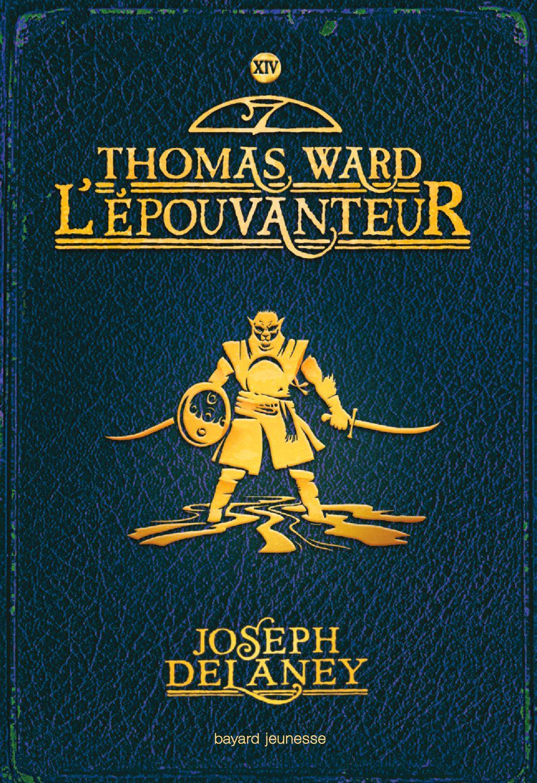 Couverture de «Thomas ward l'épouvanteur»