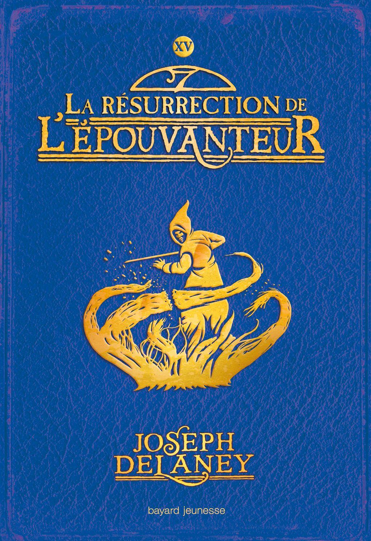 Couverture de «La résurrection de l'Épouvanteur»