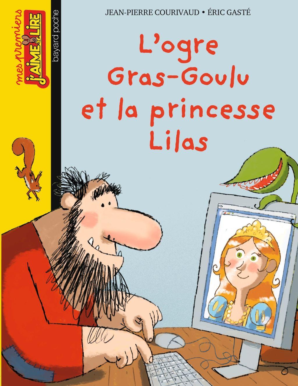 «L'ogre Gras-goulu et la princess Lilas» cover