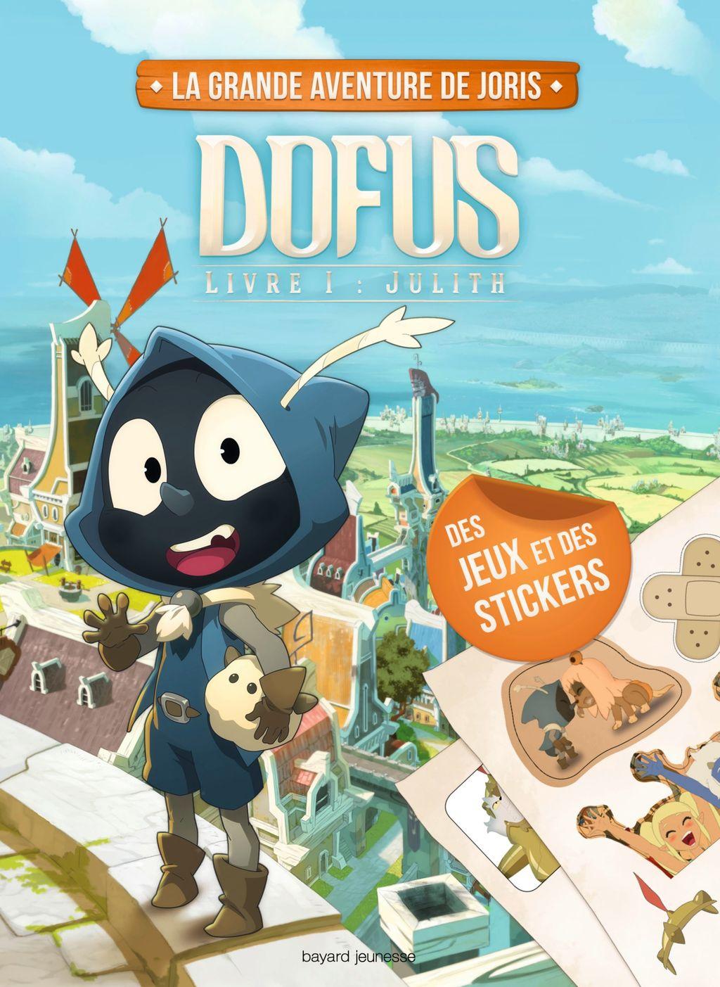 «Le cahier d'activités Dofus – Livre 1 Julith» cover