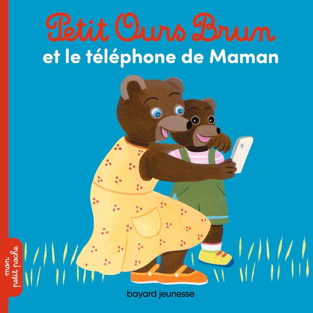 «Petit Ours Brun et le téléphone de Maman» cover