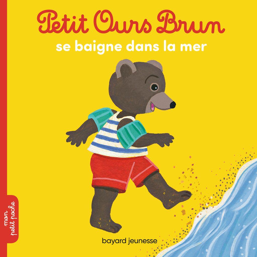 Couverture de «Petit Ours Brun se baigne dans la mer»