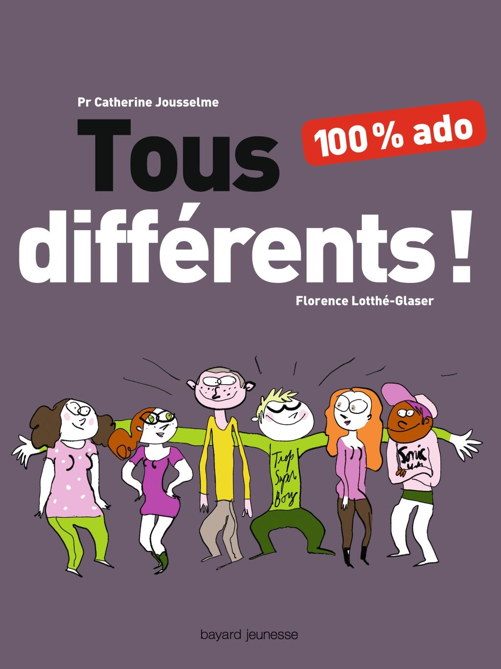 Couverture de «Tous différents ! 100 % ado»
