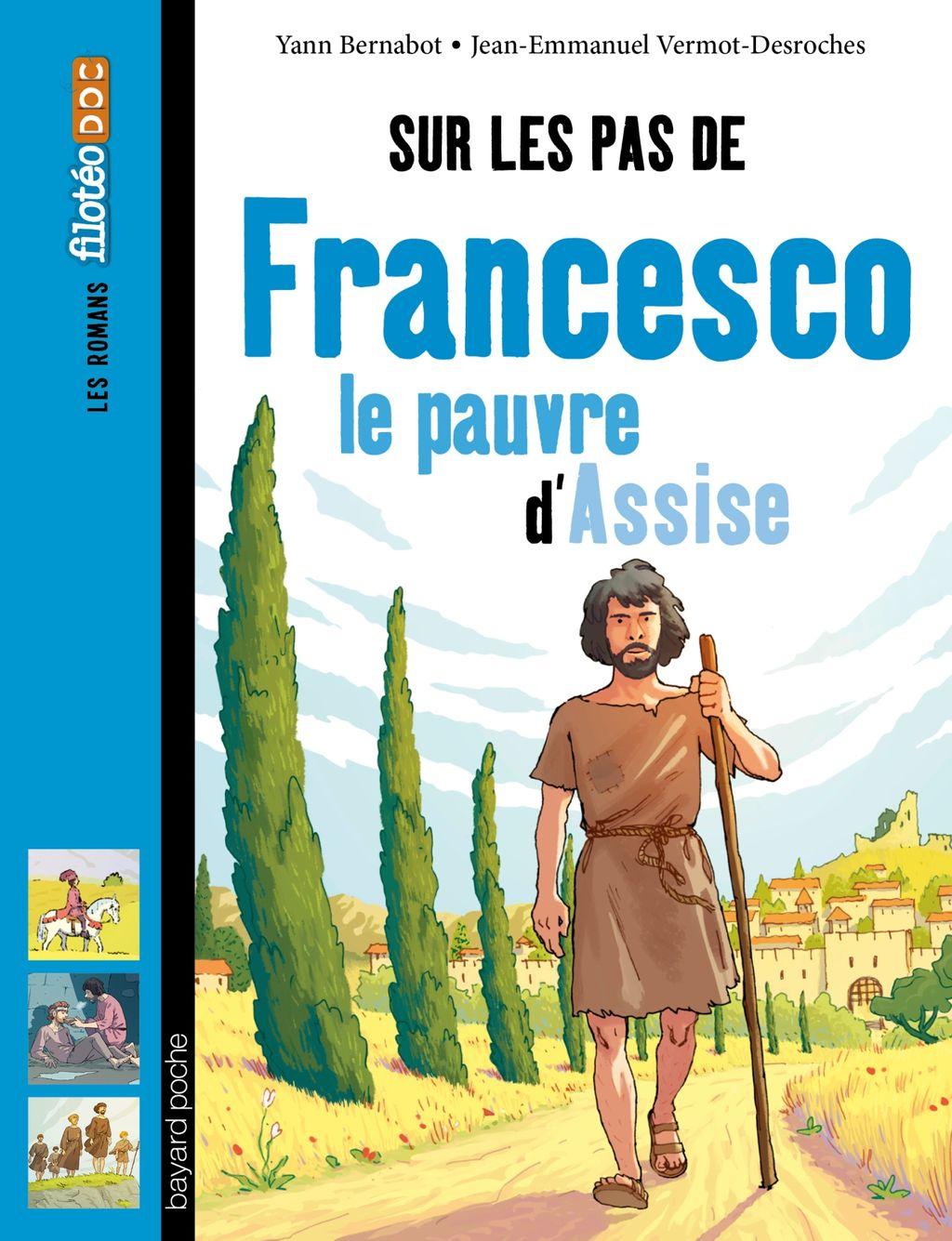 Couverture de «Sur les pas de Francesco, le pauvre d'Assise»