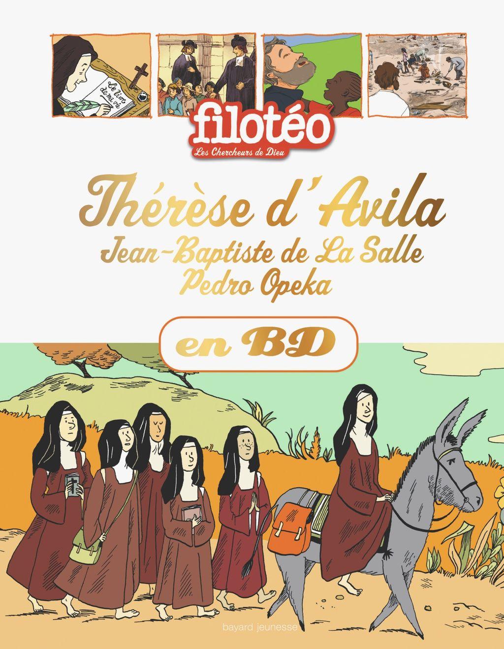 «Thérèse d'Avila, Jean-Baptiste de la Salle, Pedro Okepa, en BD» cover
