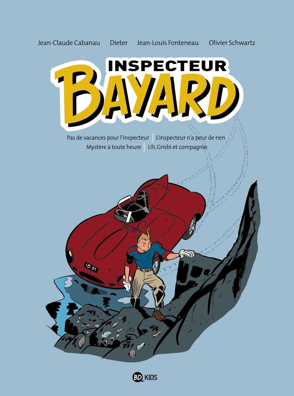 Couverture de «INSPECTEUR BAYARD – INTEGRALE T01»