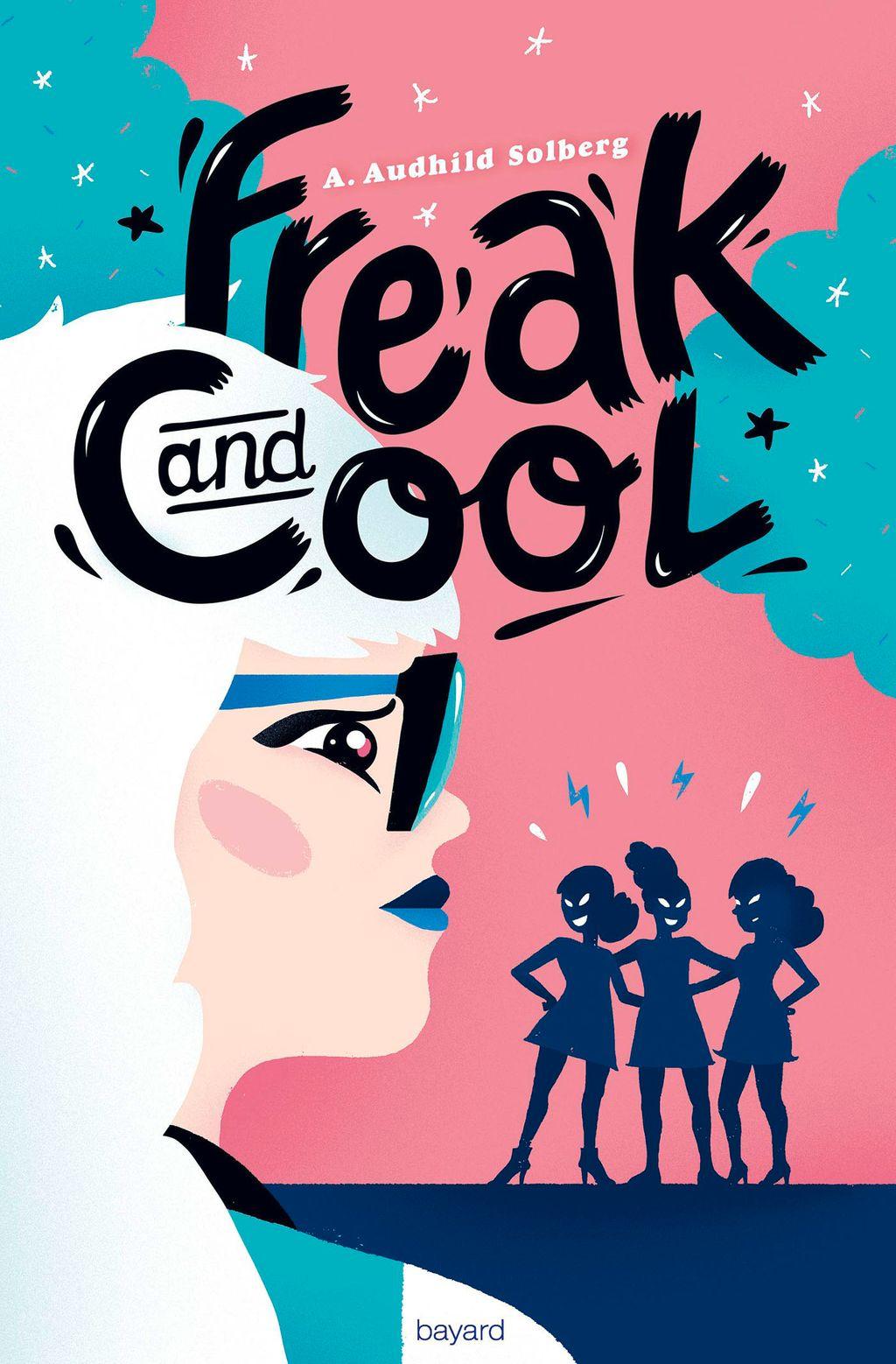 Couverture de «Freak and cool»