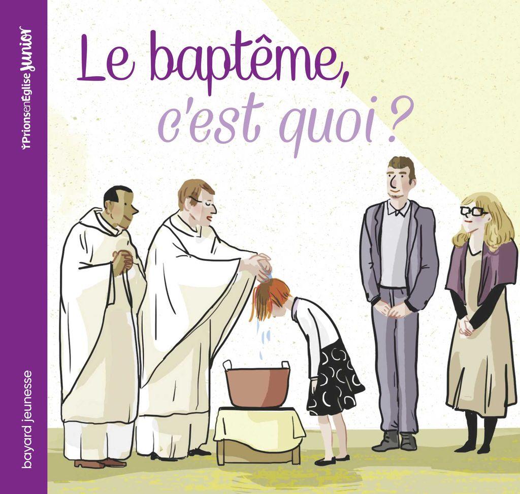 Couverture de «Le baptême, c'est quoi ?»
