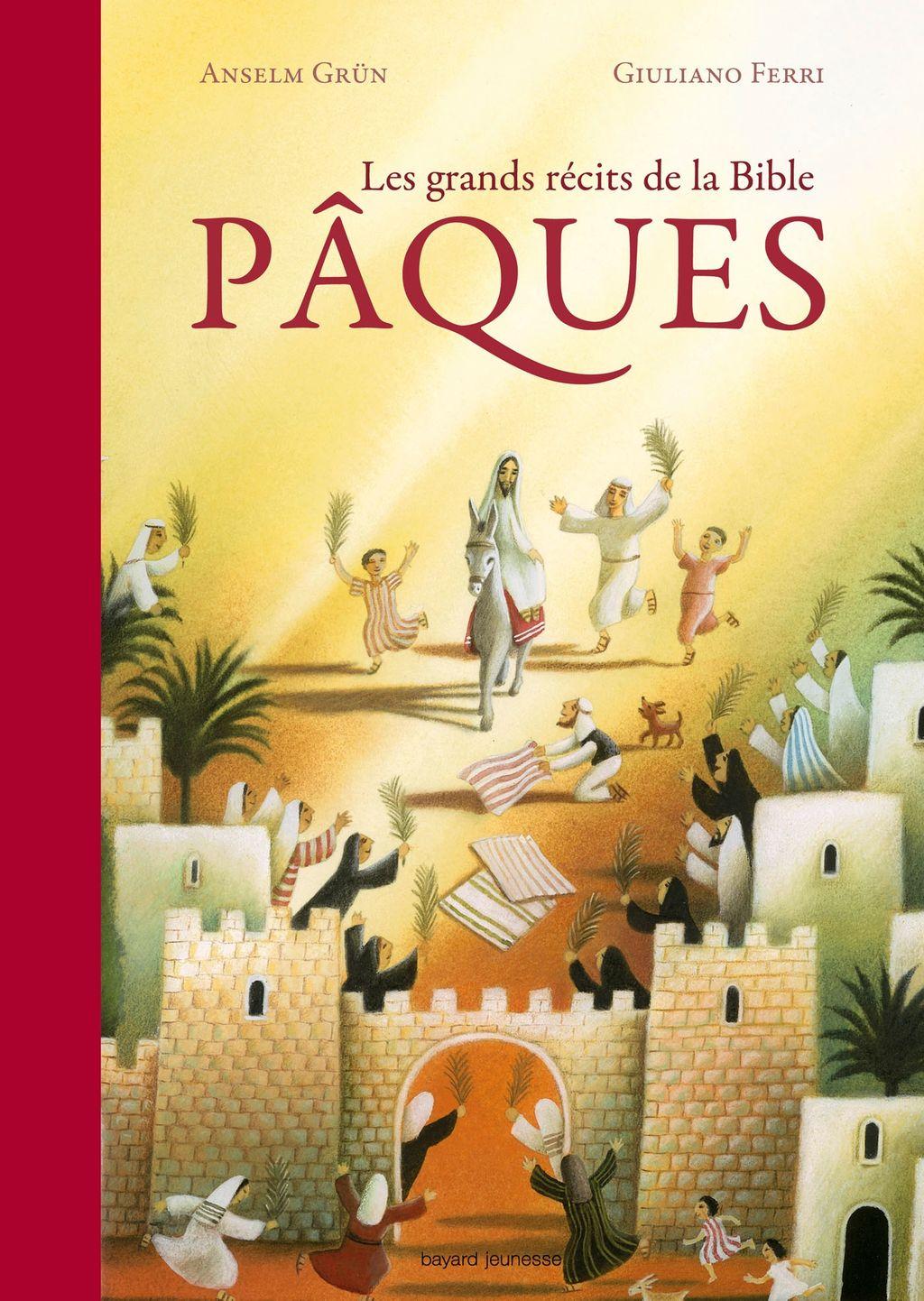 Couverture de «Les grands récits de la Bible – Pâques»