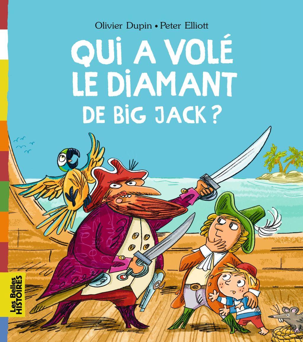 «Qui a volé le diamant de Big Jack ?» cover