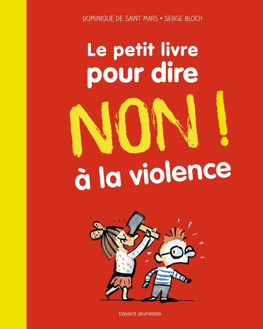 Couverture de «Le petit livre pour dire NON ! à la violence»