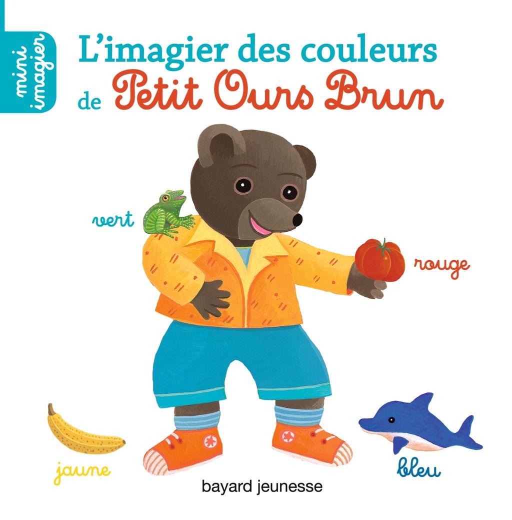 Couverture de «L'imagier des couleurs de Petit Ours Brun»