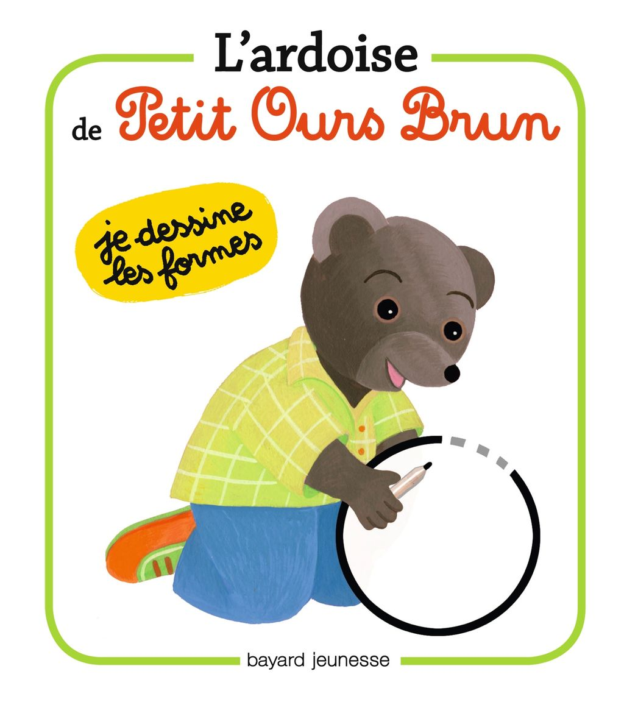Couverture de «L'ardoise de Petit Ours Brun – Je dessine les formes»