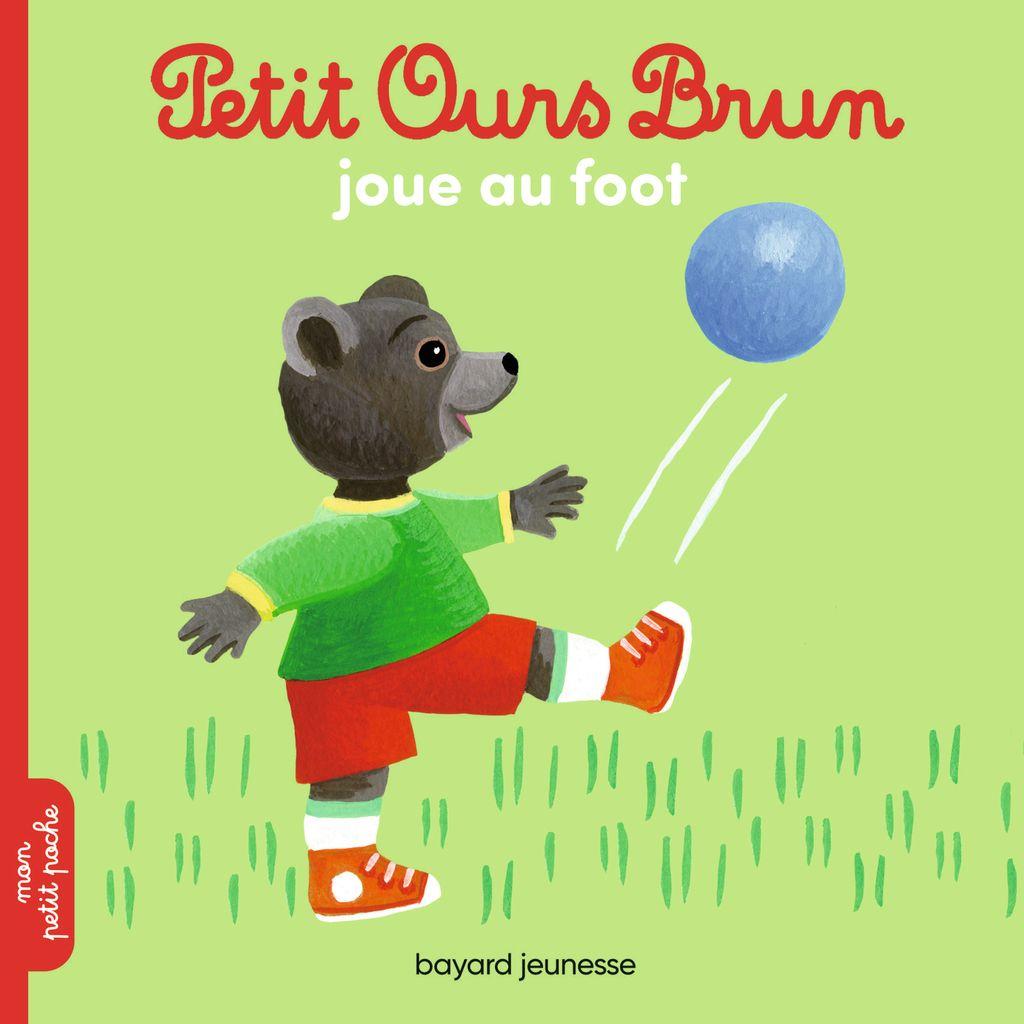 «Petit Ours Brun joue au foot» cover