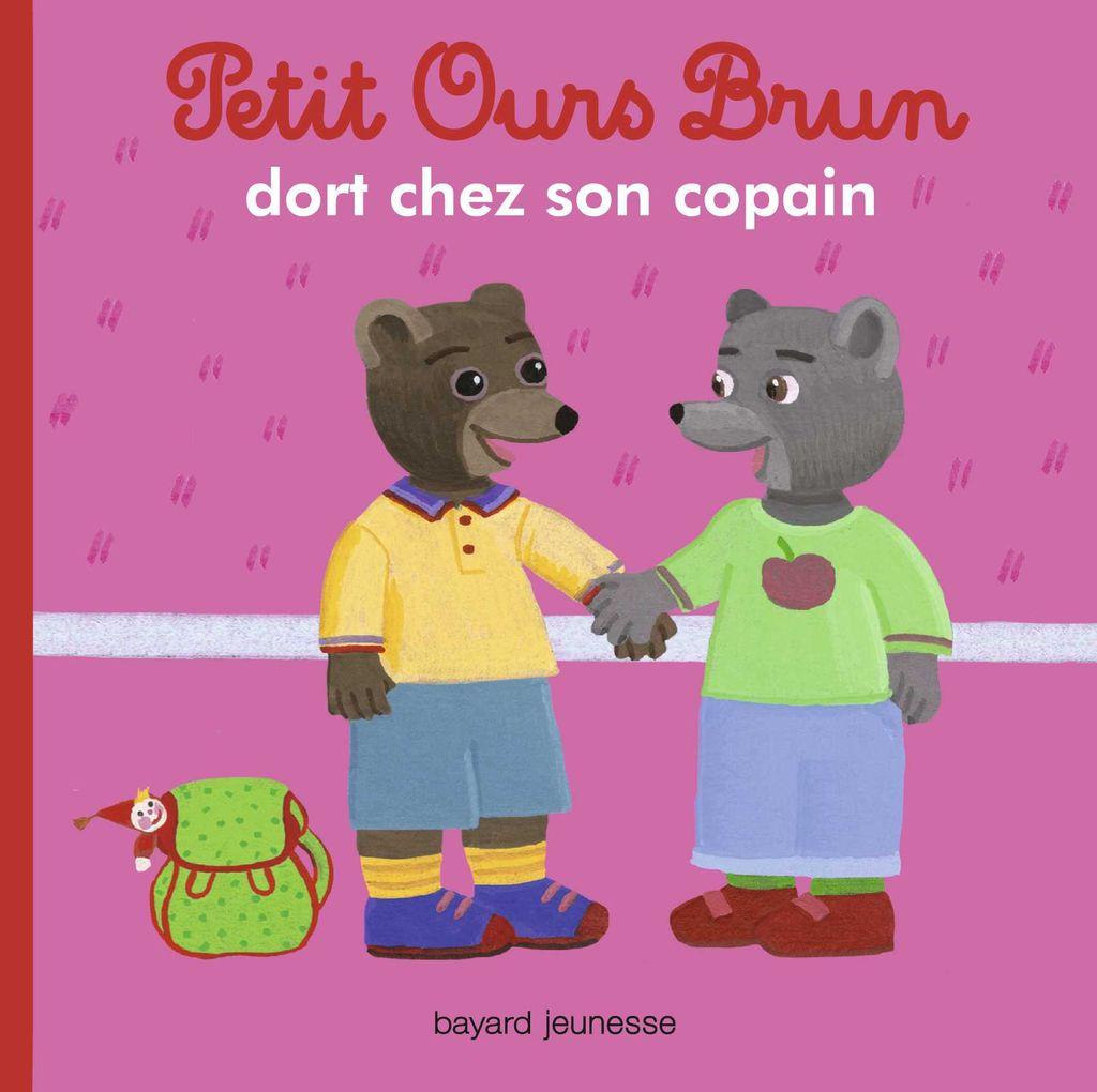 Couverture de «Petit Ours Brun dort chez un copain»