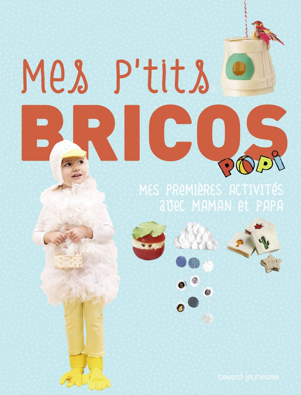 «Mes p'tits brico Popi» cover
