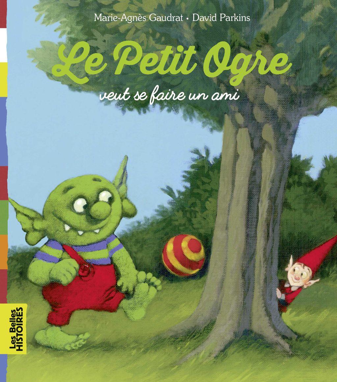 «Le Petit Ogre cherche un ami» cover
